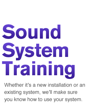 Sound System Training
