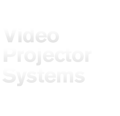Video Projector Systems